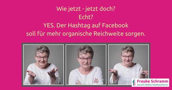 YES! Der Hashtag auf Facebook soll für mehr organische Reichweite sorgen.