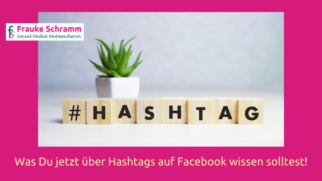 Der Hashtag – jetzt auch auf Facebook!