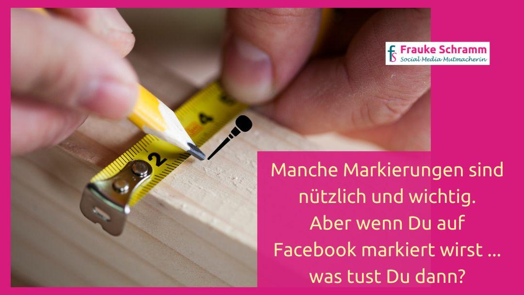 """So kannst Du """"Markierungen"""" auf Facebook steuern"""