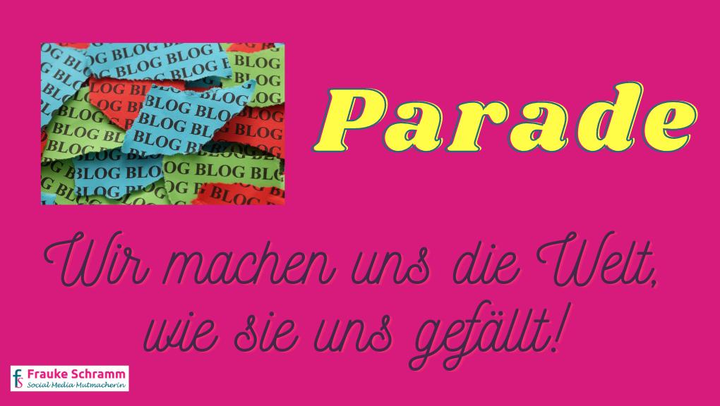 Frauke Schramm Social Media Mutmacherin Blogparade wir machen uns die Welt Titelbild