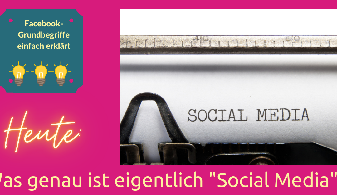 Social Media – was ist das