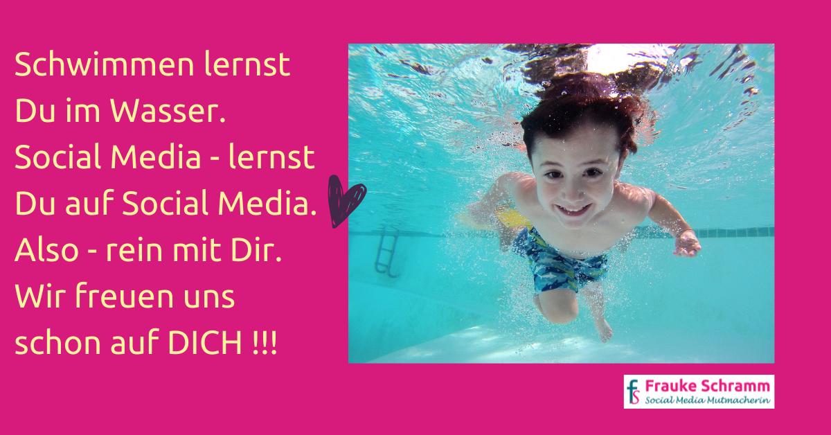 Frauke Schramm Social Media Mutmacherin Social Media ist wie schwimmen